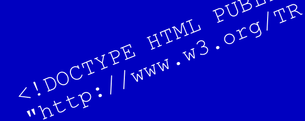 Fix Your Site With the Right DOCTYPE!